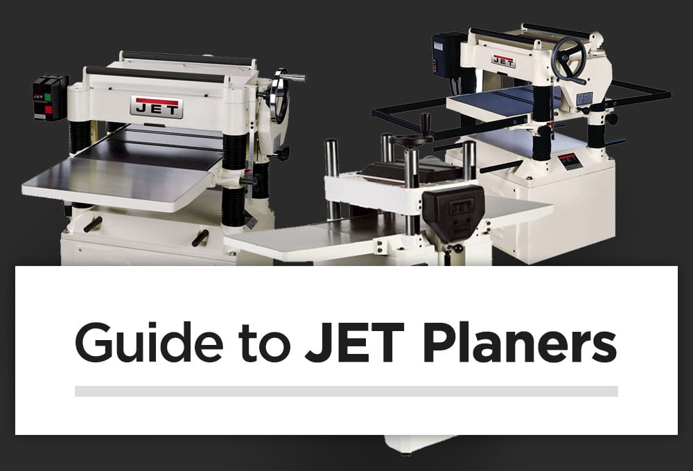 Guide to JET Planers – How good is their innovative new design?