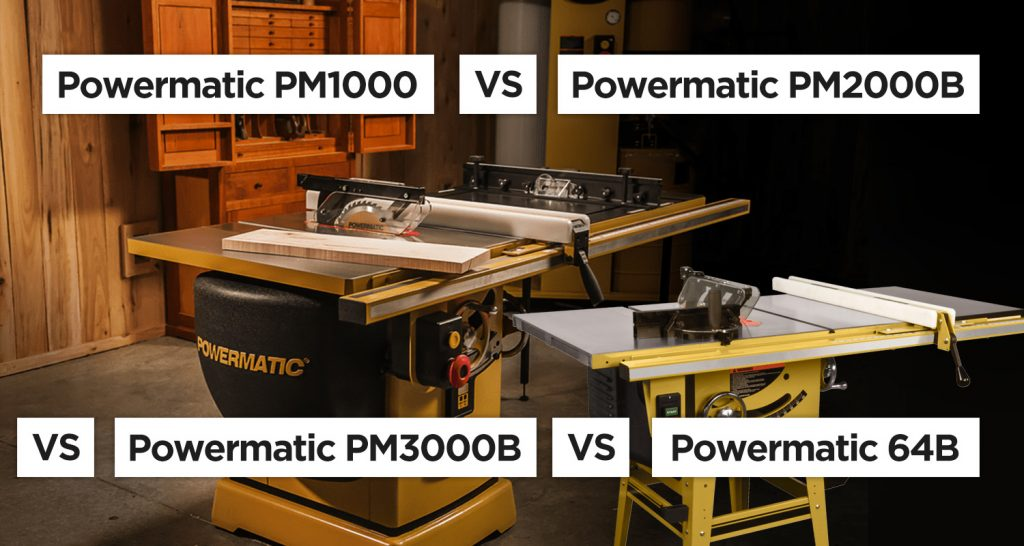 Powermatic Table Saws Comparison PM1000 PM2000 PM3000