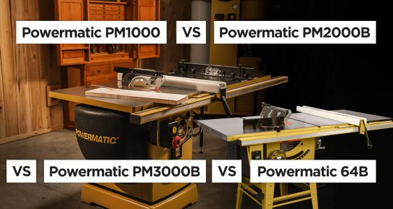 Powermatic Table Saws Comparison PM1000 PM2000 PM3000