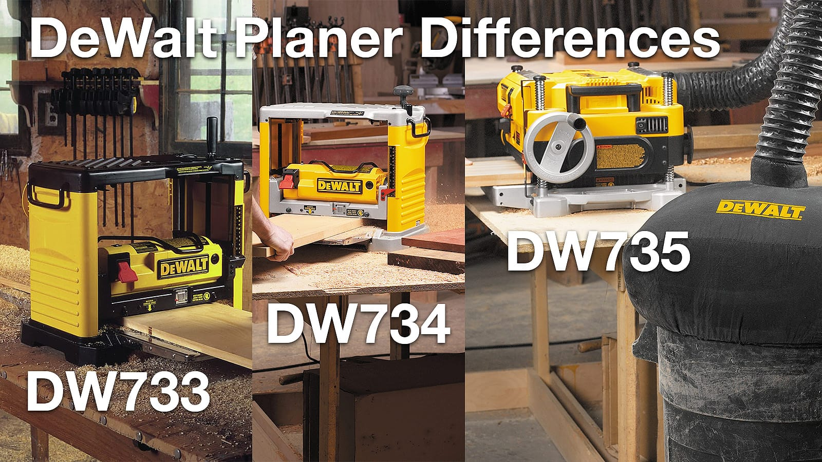 DeWalt DW733, DW734, and DW735 Planers: Differences and Upgrades