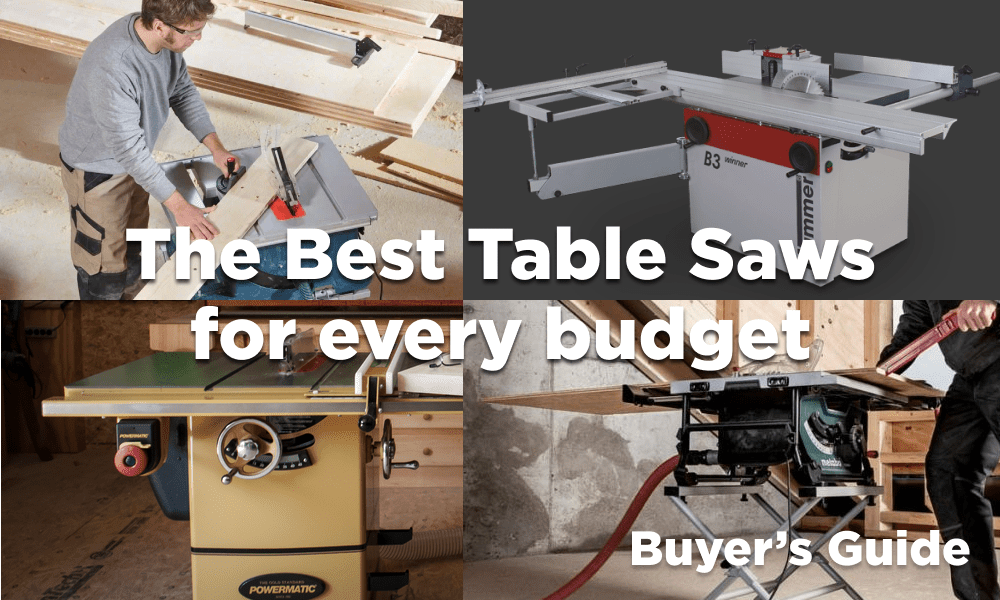 The best Table Saw for every budget – Buyer's Guide 2021