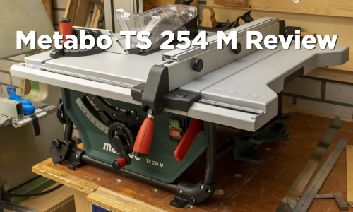 Metabo TS 254 M Table Saw Review Featured Image