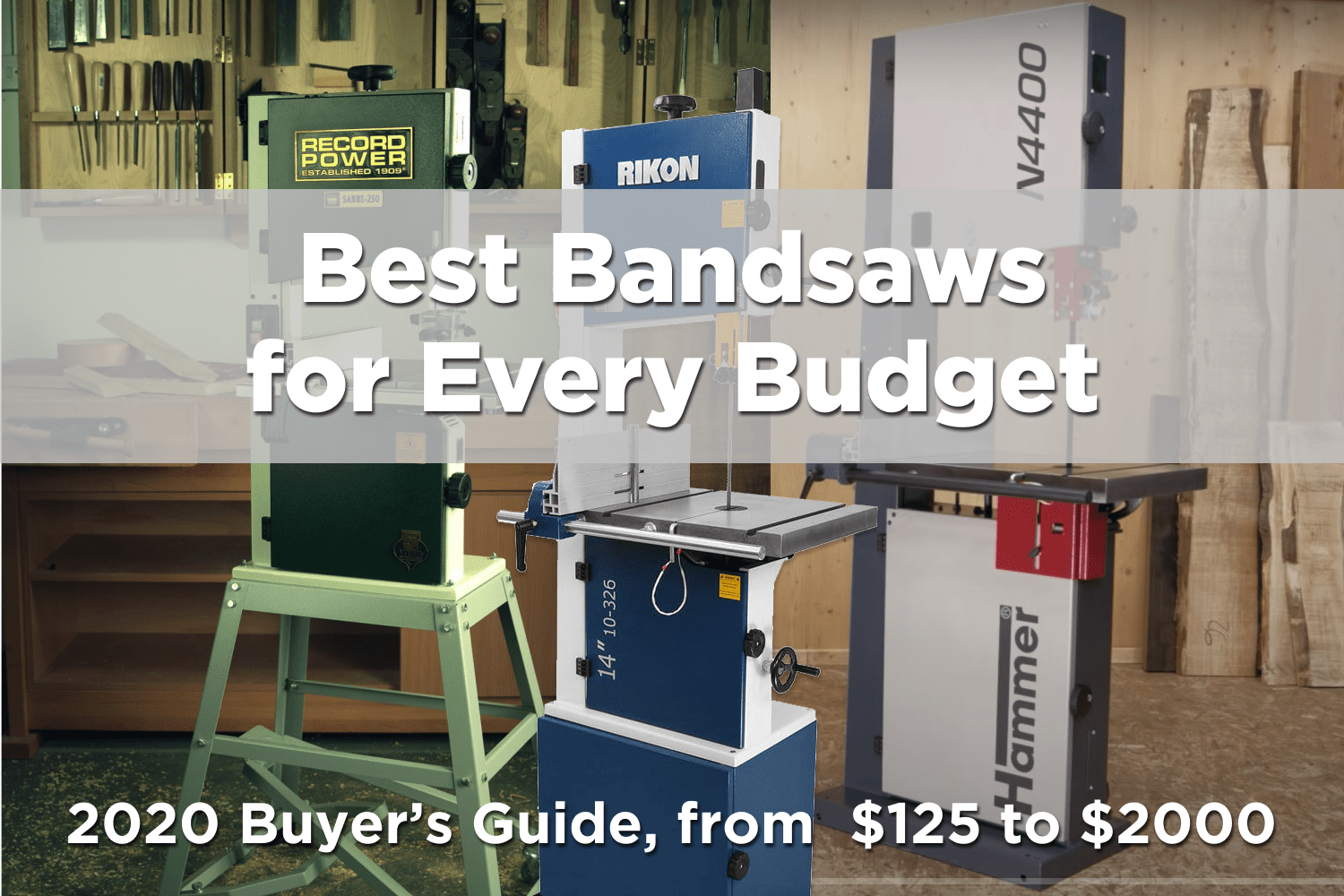 The best Bandsaw for every budget – 2020 Buyer's Guide